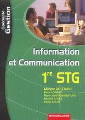 Information Et Communication ; 1ere Stg ; Specialite Gestion - Intérieur - Format classique