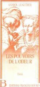 Les Pouvoirs Et L'Odeur - Couverture - Format classique