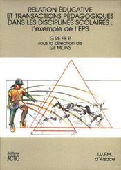 Relation éducative et transactions pédagogiques dans les disciplines scolaires : exemple de l'EPS - Intérieur - Format classique