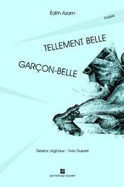Tellement Belle ; Garcon-Belle - Intérieur - Format classique