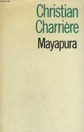 Mayapura. - Couverture - Format classique