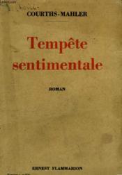 Tempete Sentimentale. - Couverture - Format classique