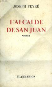 L'Alcalde De San Juan. - Couverture - Format classique