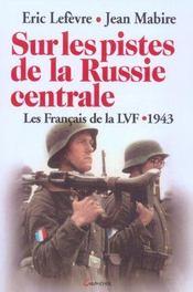 Sur Les Pistes De La Russie Centrale - Intérieur - Format classique