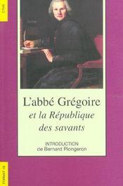 Format T.49 ; L'Abbé Grégoire Et La République Des Savants - Intérieur - Format classique