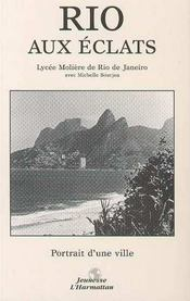 Rio aux éclats ; portrait d'une ville - Intérieur - Format classique