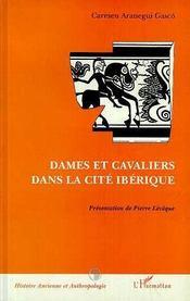 Dames Et Cavaliers Dans La Cite Iberique - Intérieur - Format classique