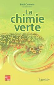 La chimie verte - Couverture - Format classique