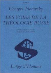 Les voies de la théologie russe - Couverture - Format classique