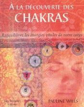 À la découverte des chakras - Intérieur - Format classique