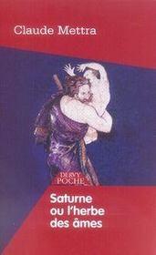 Saturne ou l'herbe des âmes - Intérieur - Format classique