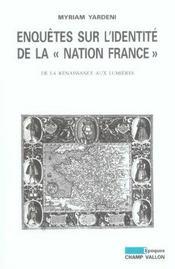 Enquêtes sur l'identité de la nation France - Intérieur - Format classique