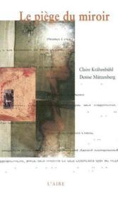 Piege Du Miroir -Le - Couverture - Format classique