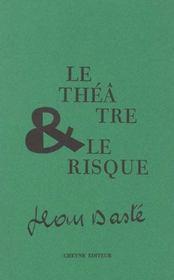 Le Theatre Et Le Risque - Intérieur - Format classique