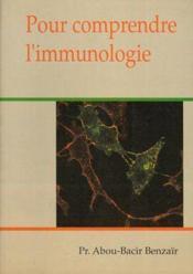 Pour Comprendre L'Immunologie - Couverture - Format classique