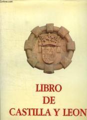 Libro De Castilla Y Leon. Texte En Espagnol. - Couverture - Format classique