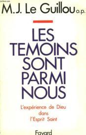 Les Temoins Sont Parmi Nous. - Couverture - Format classique