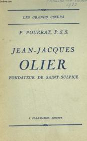 Jean-Jacques Olier. Fondateur De Saint-Sulpice. - Couverture - Format classique