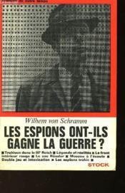 Les Espions Ont-Ils Gagne La Guerre? La Lutte Des Services Secrets En Europe - Couverture - Format classique