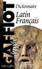 Gaffiot de poche ; dictionnaire latin-francais – Felix Gaffiot