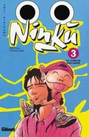 Ninku t.3 ; le coeur dechiré - Couverture - Format classique