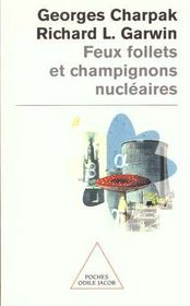 Feux Follets Et Champignons Nucleaires - Intérieur - Format classique