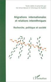 Migrations internationales et relations interethniques ; recherche, politique et société - Couverture - Format classique