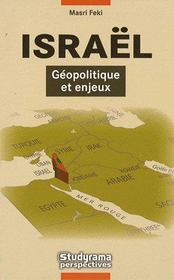 Israel ; Geopolitique Et Enjeux - Intérieur - Format classique