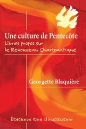 Une culture de Pentecôte ; libres propos sur le renouveau charismatique - Couverture - Format classique