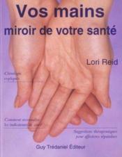 Vos Mains ; Miroir De Votre Sante - Couverture - Format classique