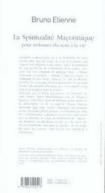 La spiritualité maçonnique ; pour redonner du sens à la vie - 4ème de couverture - Format classique