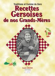Recettes Gersoises De Nos Grands-Meres - Couverture - Format classique