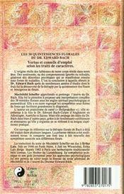Les 38 Quintessences Florales Du Dr Edward Bach. Vertus Et Conseils D'Emploi Selon Les Traits De Caractères - 4ème de couverture - Format classique