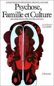 Psychose famille et culture ; 2e. symposium international IBN-sina-collomb - Couverture - Format classique