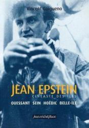 Jean Epstein, cinéaste des îles - Couverture - Format classique