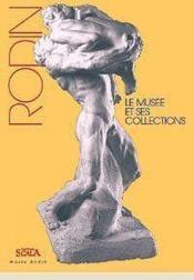 Rodin Le Musee Et Ses Collections Ned Francais - Couverture - Format classique