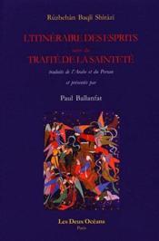 L'itinéraire des esprits ; le traité de la sainteté - Couverture - Format classique