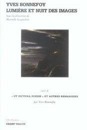 Yves Bonnefoy Lumiere Et Nuit Des Images - Intérieur - Format classique