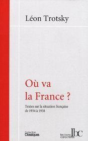 Où va la France ? textes sur la situation française de 1934 à 1938 - Couverture - Format classique
