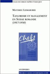 Taylorisme et management en Suisse romande (1917-1950) - Couverture - Format classique