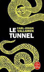 Vente  Le tunnel  - Carl-Johan Vallgren