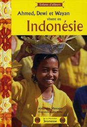 Ahmed, dewi et wayan vivent en indonésie - Intérieur - Format classique