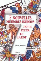7 nouvelles méthodes inédites pour tirer le tarot - Intérieur - Format classique