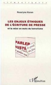 Enjeux Ethiques De L'Ecriture De Presse Et La Mise En - Couverture - Format classique