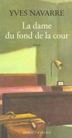La Dame Du Fond De La Cour - Intérieur - Format classique