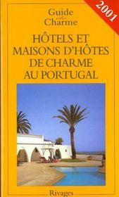 Guide des hotels et maisons d'hotes de charme au portugal 2001 - Intérieur - Format classique