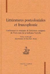 Litteratures Postcoloniales Et Francophonie - Intérieur - Format classique