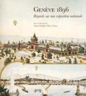 Geneve 1896 ; Regards Sur Une Expo Nat - Couverture - Format classique