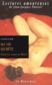 Ma Vie Secrete Premieres Armes De Walter - Couverture - Format classique