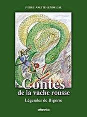 Contes De La Vache Rousse Legendes De Bigorre - Couverture - Format classique
